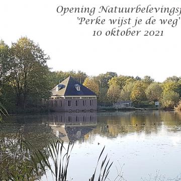 Opening Natuurbelevingspad 'Perke wijst je de weg'